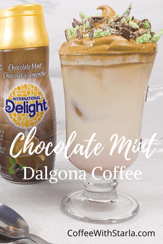 Chocolate Mint Dalgona Coffee Recipe Coffee With Starla In 2020 Coffee Recipes Mint Chocolate Recipes