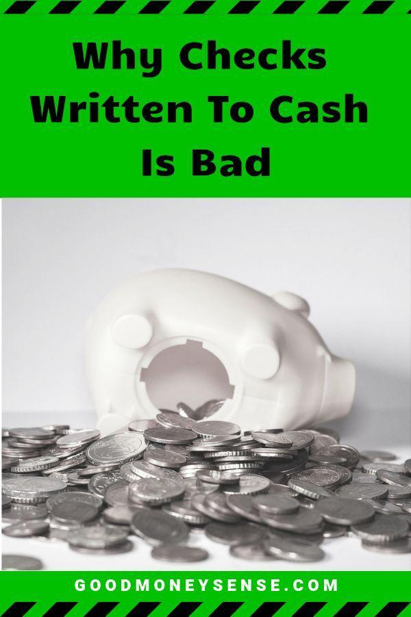 Why You Should Never Write A Check For Cash In 2020 Money Sense Writing Checks Cash