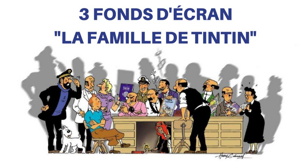 Les Principaux Compagnons De Tintin En Permanence Sur Votre Ecran Tintinomania Tintin Fond Ecran Ecran