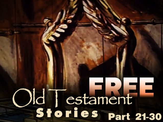 Free Old Testament Stories Part 21-30