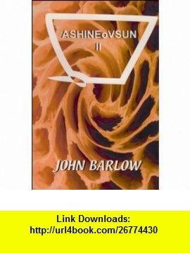 Ashineovsun II (9781550965643) John Barlow , ISBN-10: 1550965646  , ISBN-13: 978-1550965643 ,  , tutorials , pdf , ebook , torrent , downloads , rapidshare , filesonic , hotfile , megaupload , fileserve