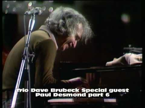 Dave Brubeck Trio Spec Guest Paul Desmond Part 6 Someday My Prince Will Come Dave Brubeck Trio My Prince