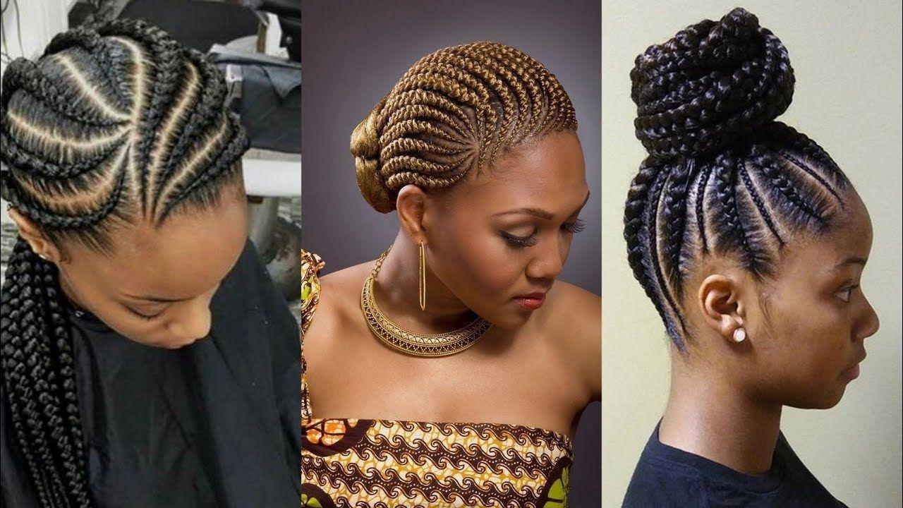 Latest 2019 Ghana Braids Hairstyles Trending Hairstyles For Black Women In 2020 Braided Hairstyles Latest Braided Hairstyles Ghana Braids Hairstyles