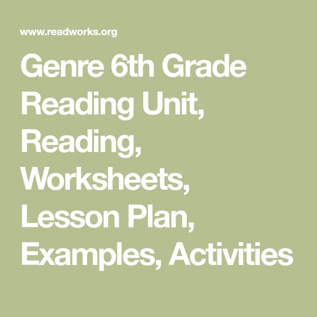 Genre 6th Grade Reading Unit Reading Worksheets Lesson Plan