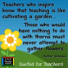 Image result for teacher is like a gardener                                                                                                                                                                                 More