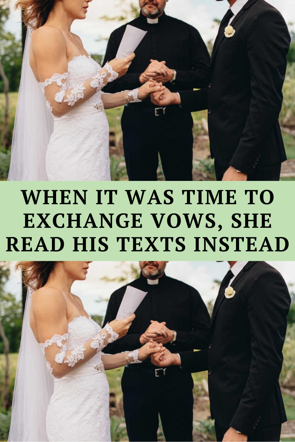 When It Was Time To Exchange Vows She Read His Texts Instead In 2020 Spotlight Stories Awkward Funny Wtf Funny