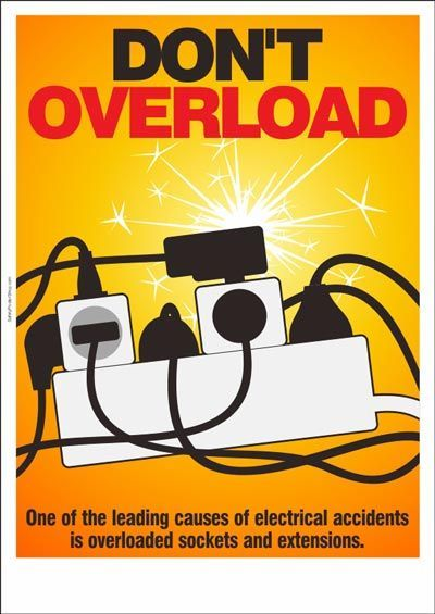 Don't Overload Sockets …   Safety posters, Chemical safety ...
