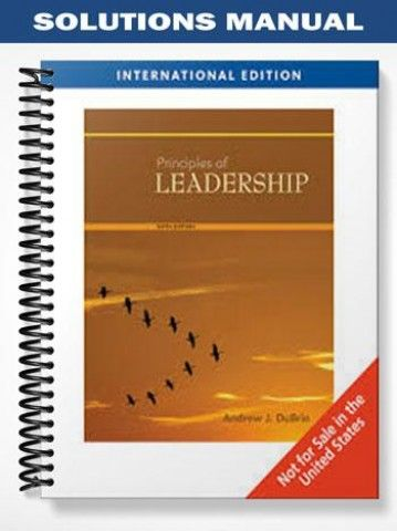 Solutions Manual For Principles Of Leadership International