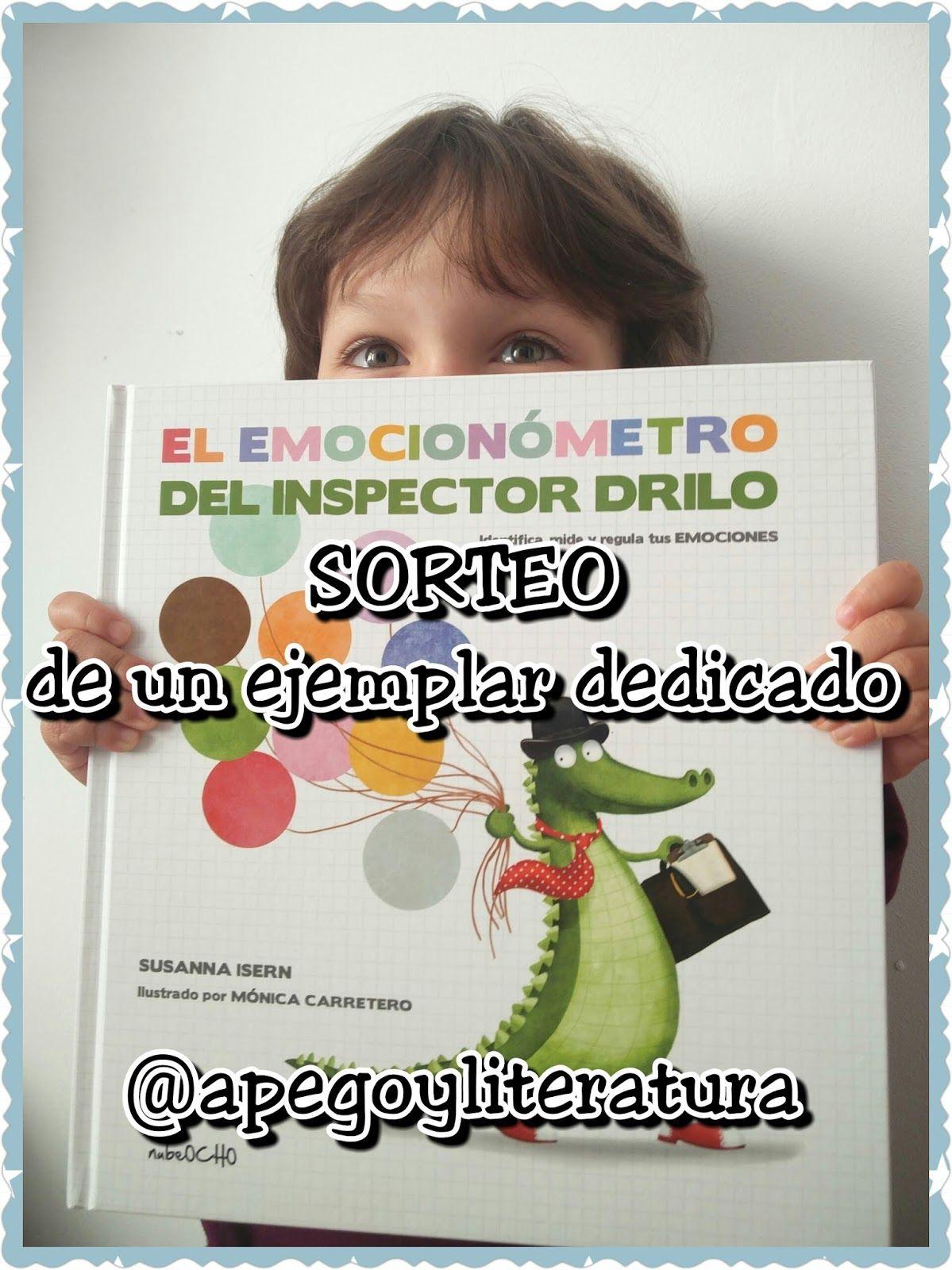 El emocionómetro del Inspector Drilo   Susanna Isern  (Autora), Mónica Carretero  (Ilustradora)   Editorial Nub eO cho    +7 años  ...