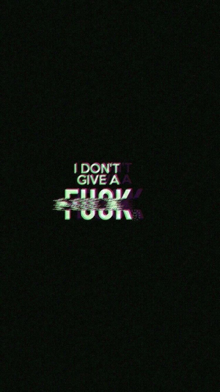 mood idontgiveafuck black glitch mood wallpapers