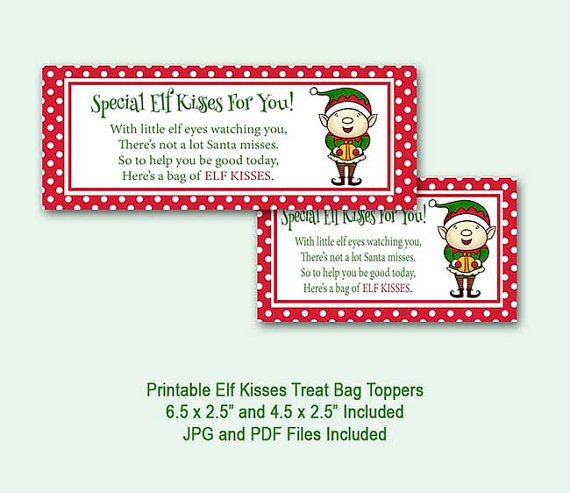 Elf Kisses Treat Bag Toppers Christmas Treat Bags Holiday Bag Toppers Santa Elf Candy Bags Printable In Christmas Treat Bags Christmas Treats Bag Toppers
