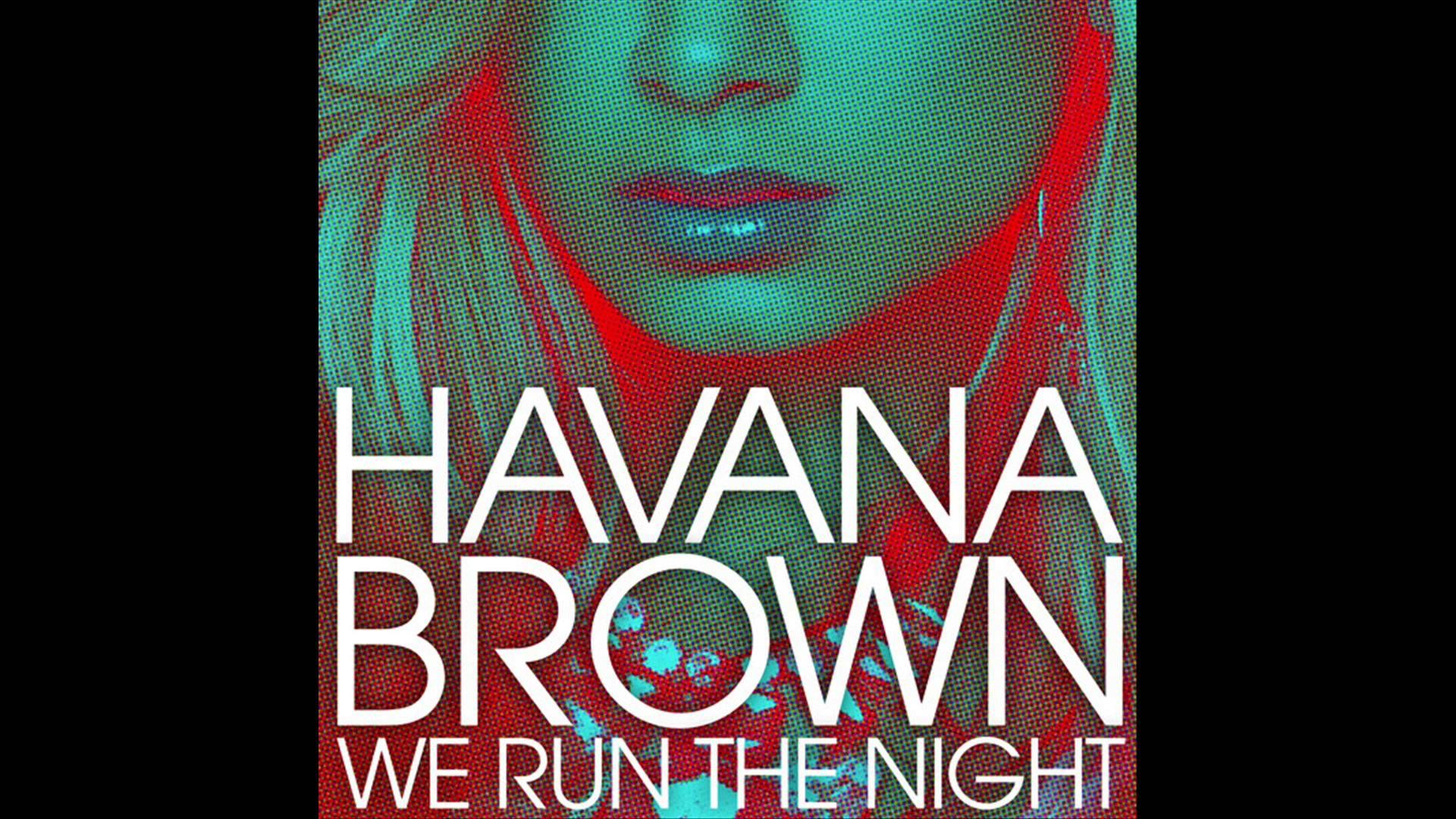 Havana Brown - We Run The Night (Feat.Pitbull) Clean