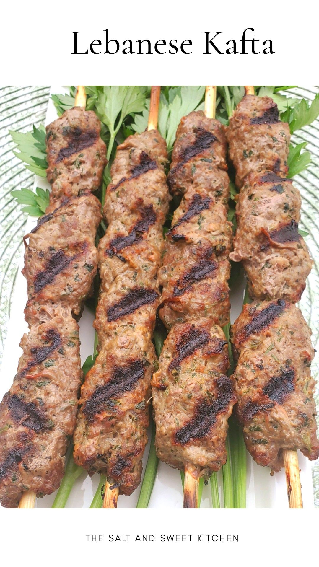 Kafta Kabob Lebanese The Salt And Sweet Kitchen Recipe In 2020 Kafta Kabob Recipe Good Healthy Recipes Kabob Recipes