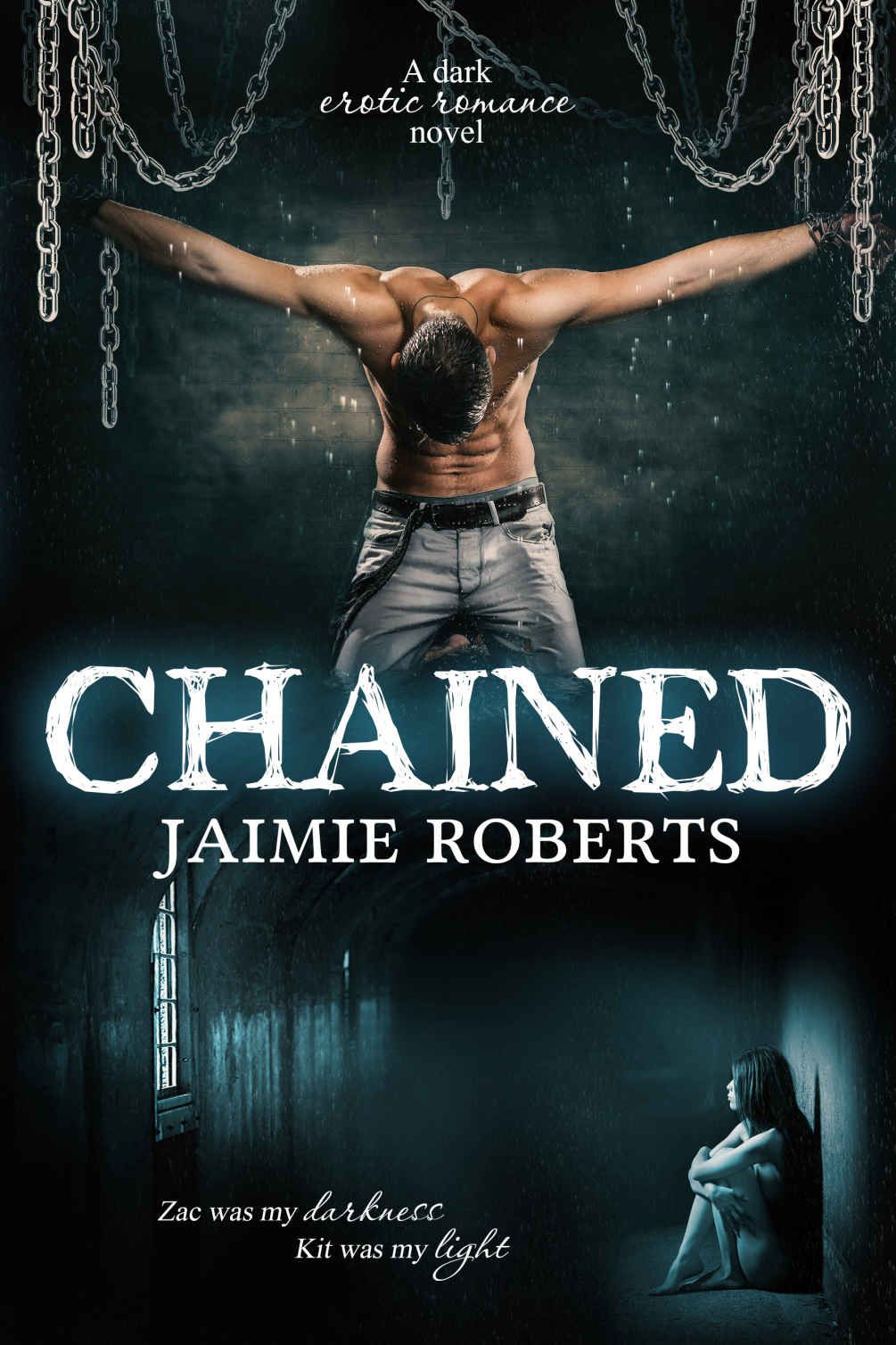 Chained  Kindle Edition By Jaimie Roberts, Kellie Dennis, Kim Young  Romance Kindle