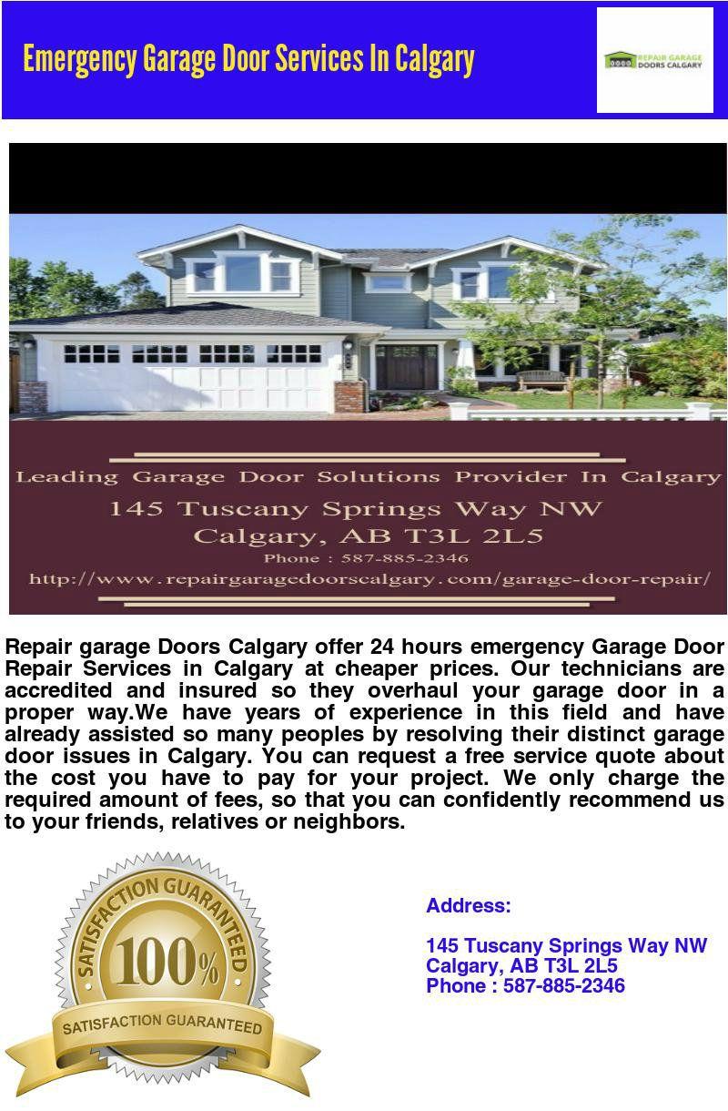 Repair Garage Doors Calgary Offer 24 Hours Emergency Garage Door Repair Services In Calgary At Cheaper Prices Our Techni Garage Door Repair Garage Doors Commercial Garage Doors