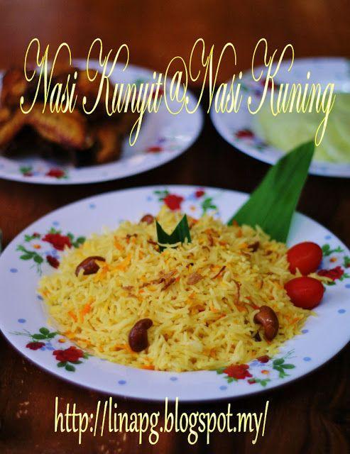Resepi Nasi Kunyit Nasi Kuning Teratak Mutiara Kasih Memasak Resep Makanan Makanan