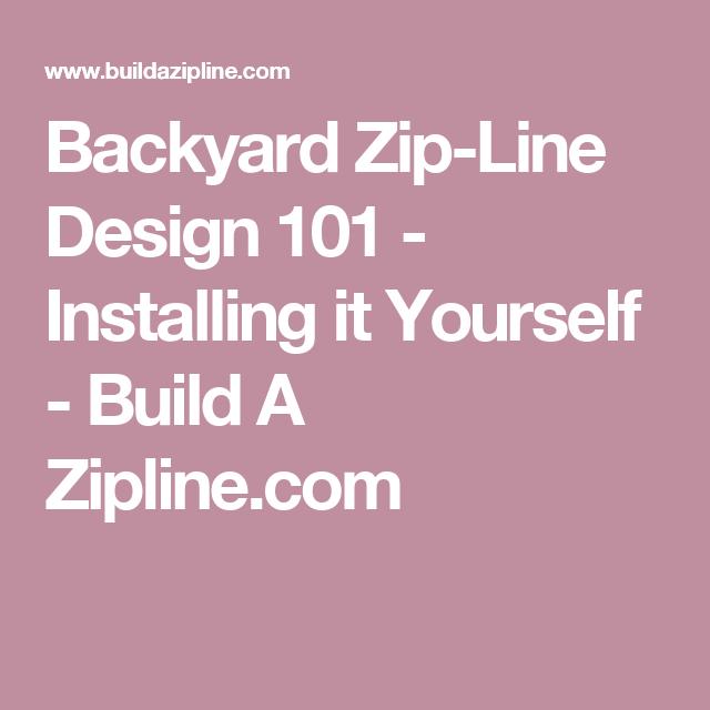 Backyard Zip-Line Design 101 - Installing it Yourself ...