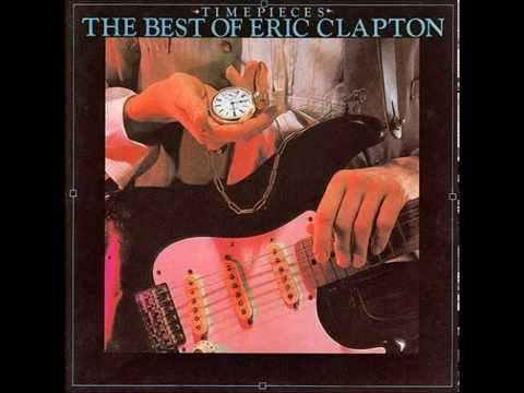 The Best of Eric Clapton. Timepieces (1982)