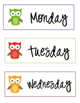 Owl printable days of the week labels.... Free. Might be cute to laminate for kids clothes planning storage
