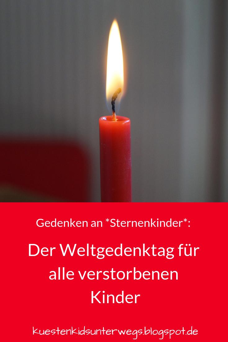 Gedenken An Sternenkinder Der Weltgedenktag Fur Alle Verstorbenen Kinder Sternenkinder Licht In Der Dunkelheit Kinder
