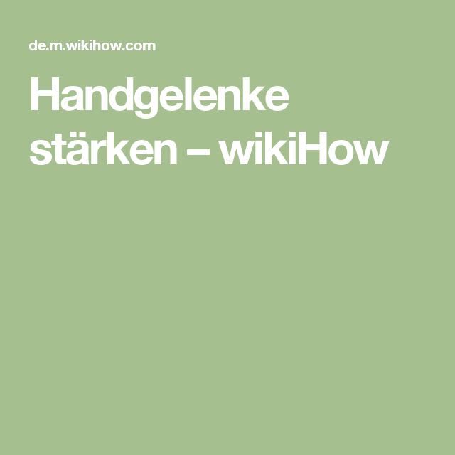 Handgelenke stärken – wikiHow