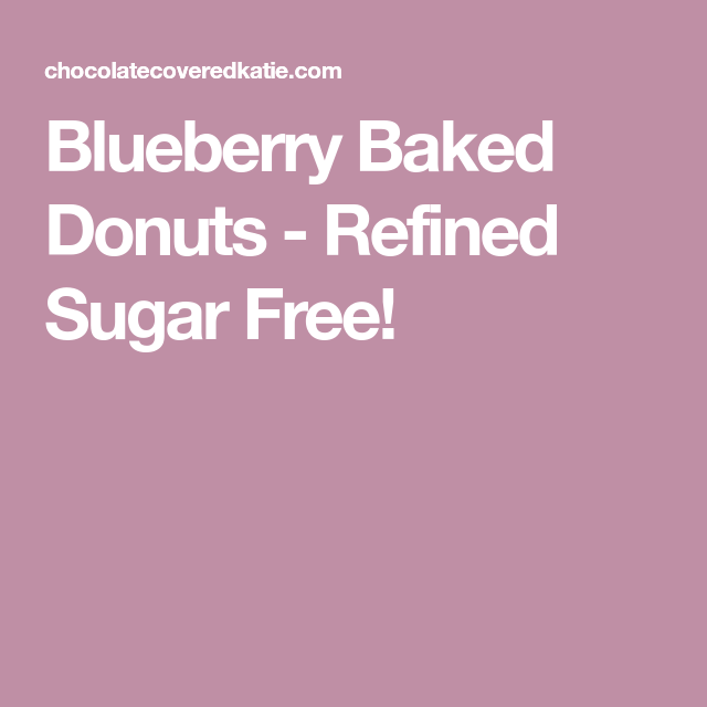 Blueberry Baked Donuts - Refined Sugar Free!