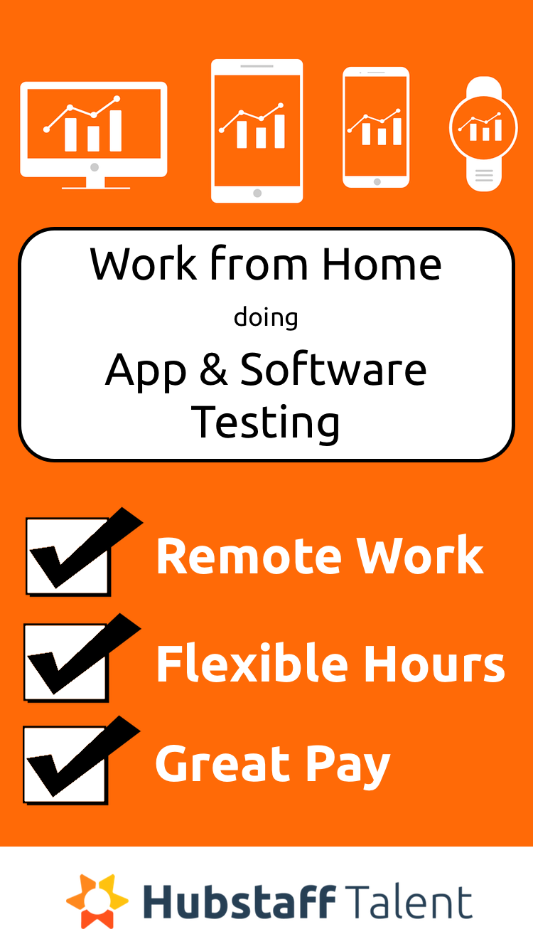 Hubstaff Talent Has Companies Agencies Looking For Work At Home Remote Software App Qa Testers Fre Working From Home Work From Home Moms Software Testing