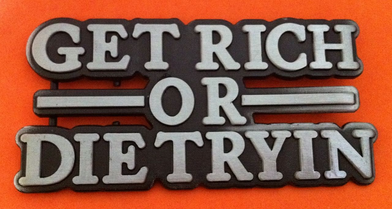 GET RICH OR DIE TRYIN TRYING MONEY FUNNY BELT BUCKLE BUCKLES