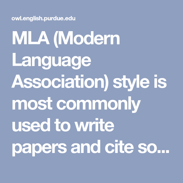 mla modern language association style is most commonly used to