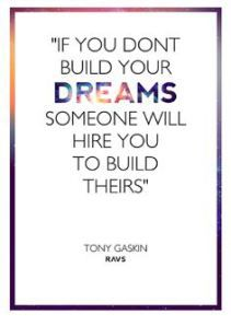 Quote About Dreams Self Employed Self Employment Inspiration Inspirational Quotes Like Quotes Quotations