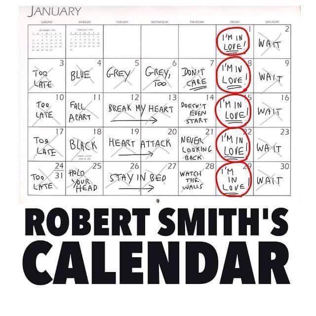 Robert Smith's calendar. Bwahahaha!!