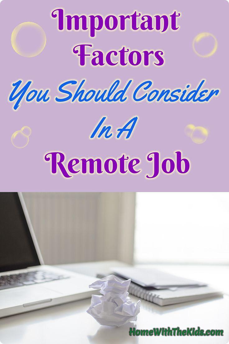 Important Factors You Should Consider In A Remote Job