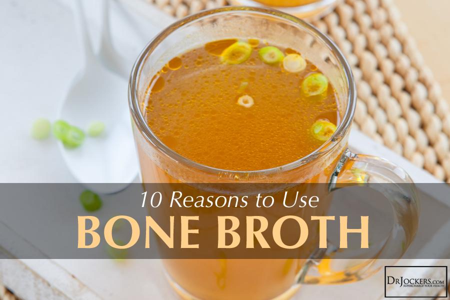 10 Reasons to Use Bone Broth - DrJockers.com