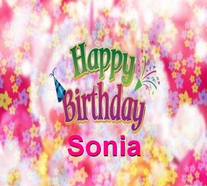 Happy Birthday Sonia Happy Birthday Sharon Happy Birthday To