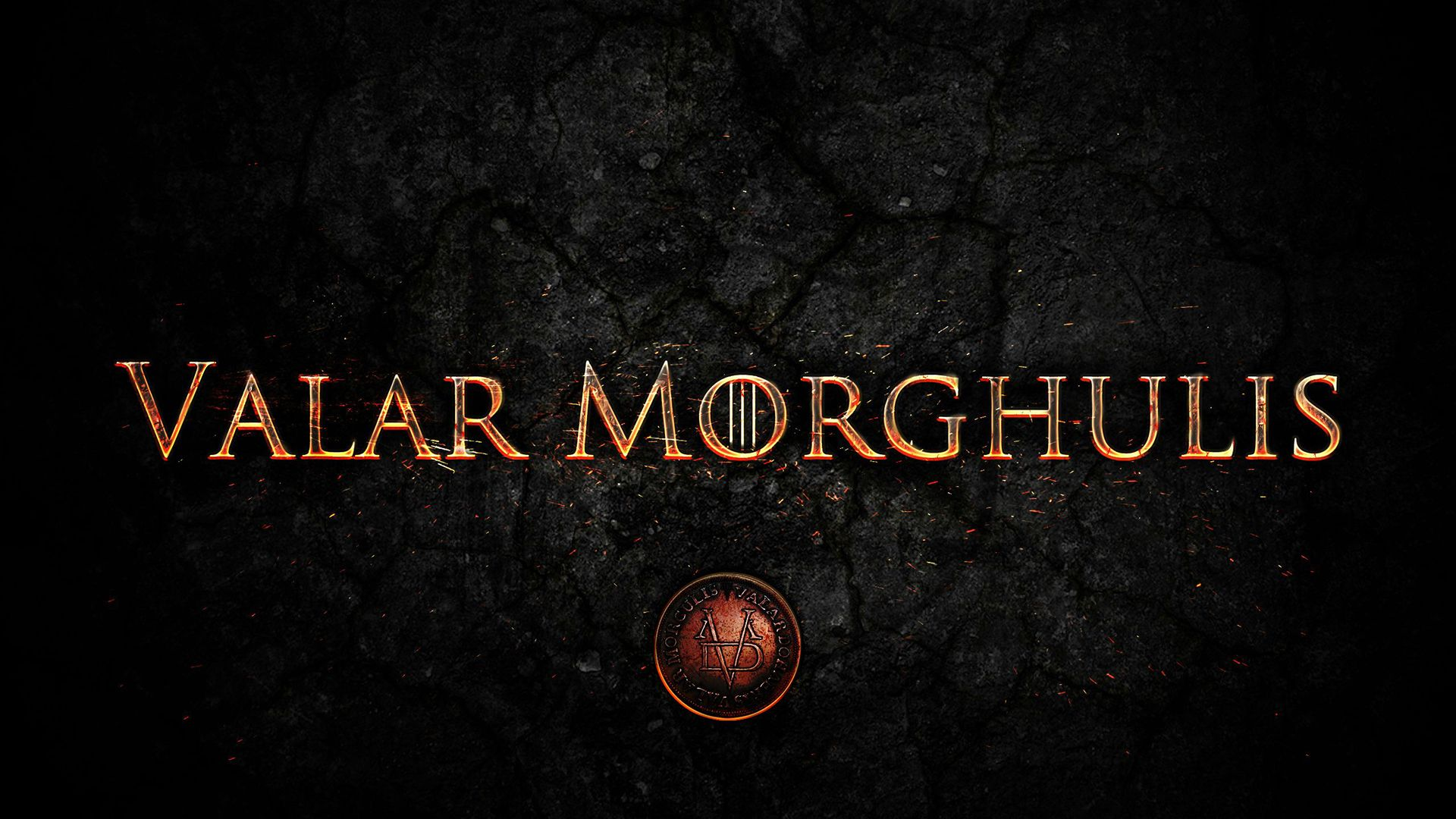 Valar Morghulis Game Of Thrones Wallpaper Hd Movie Wallpapers
