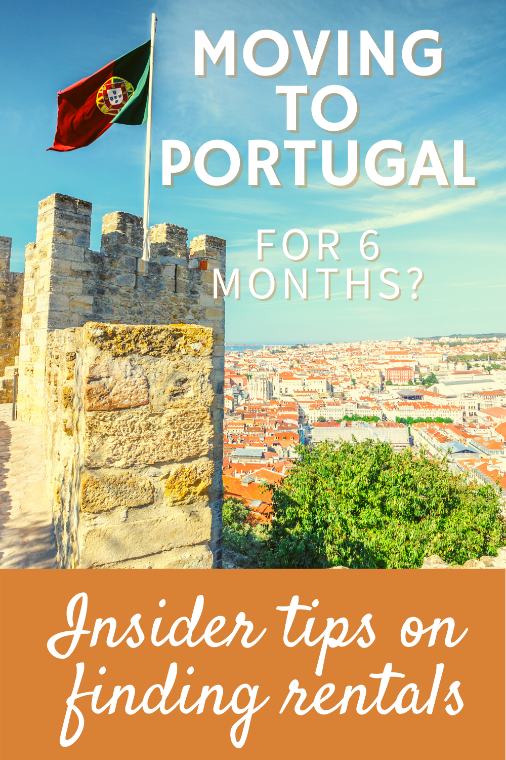 Moving to Portugal for 6 Months: Insider tips on f