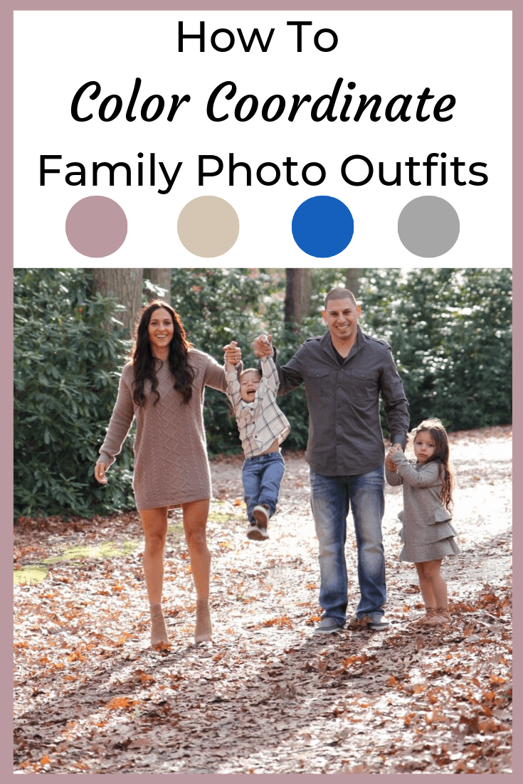 10 Tips To Coordinate Family Photo Outfits + Our Family Photos
