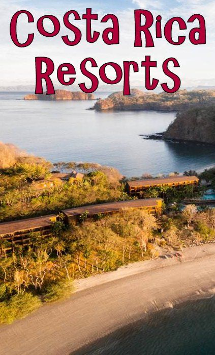 Resorts Bucket List. Looking To Travel To Costa Rica On A