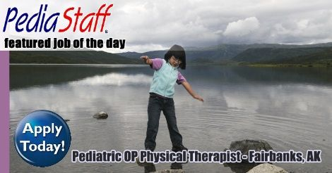 Pediatric Outpatient Physical TherapistPt Job  Fairbanks Ak