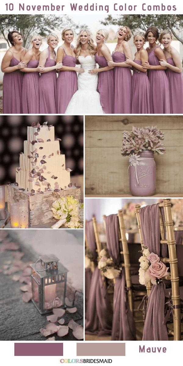 10 Gorgeous November Wedding Color Palettes In 2018 Mauve Colsbm Weddings Weddingideas Mauvewedding