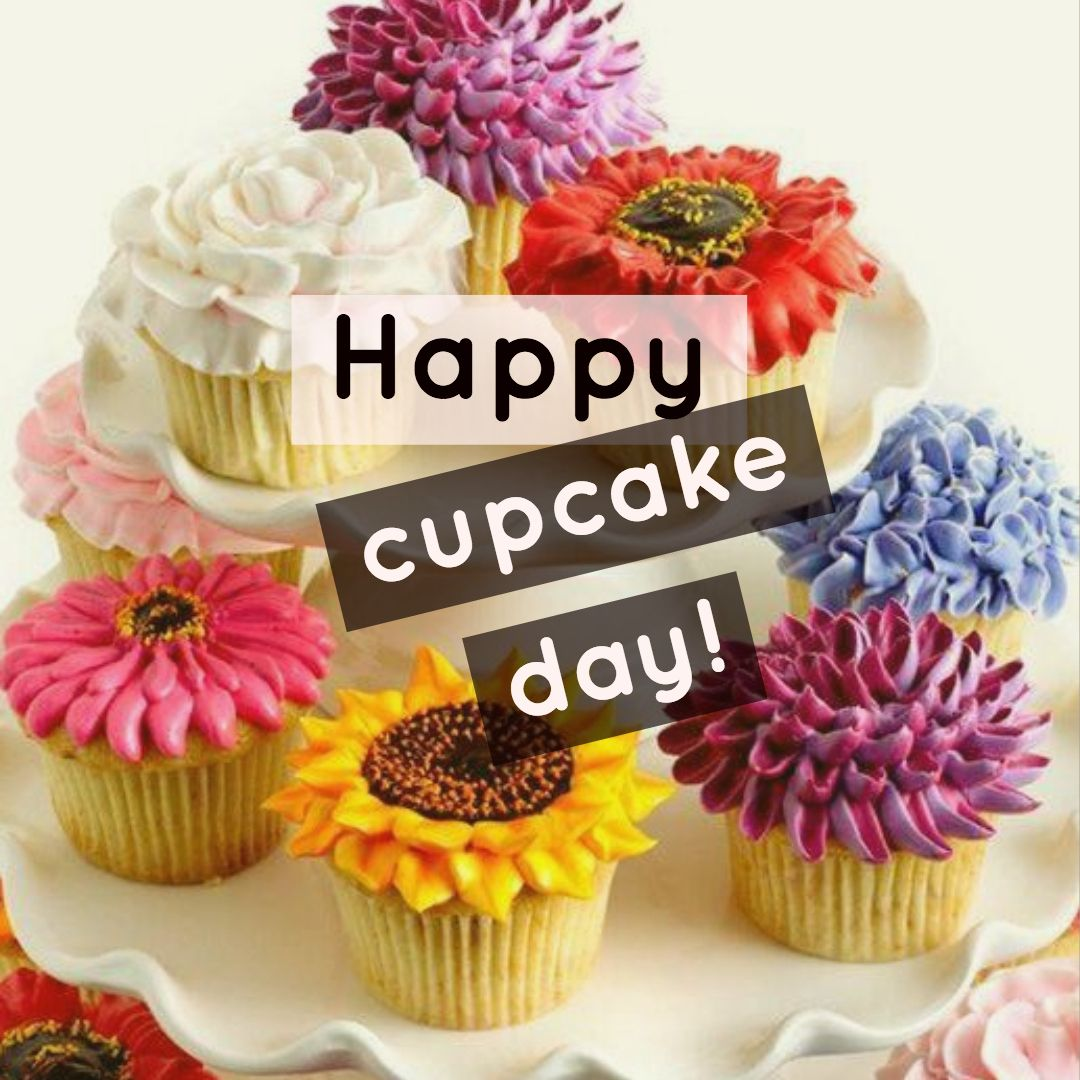 Happy Cupcake Day, Everyone!Whether you like them gluten-free or full of  sugar, these cupcakes are calorie free, so enj… | Cupcake day, Floral  education, Just smile