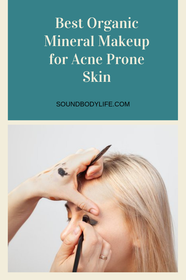 Best Organic Mineral Makeup for Acne Prone Skin Acne