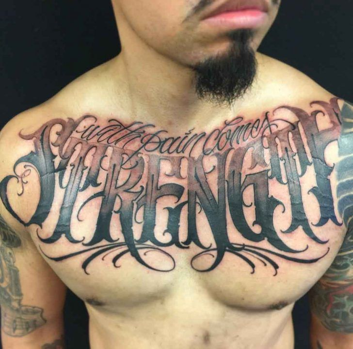 With Pain Comes Strength Tattoo On Chest