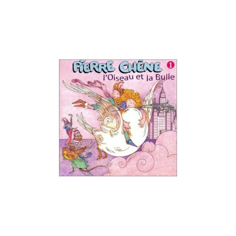 Pierre Chene - L'oiseau Et la Bulle (CD)