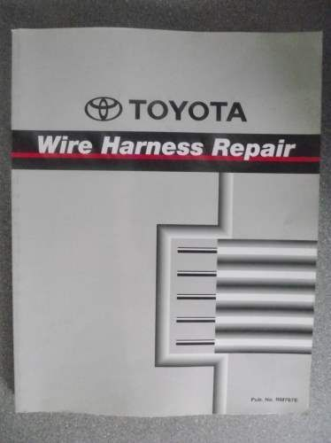 4eb4327a5f71f6c1ac6f9cfccd32541f toyota wire harness repair manual 2000 rm767e repair manuals and toyota wire harness repair manual at eliteediting.co