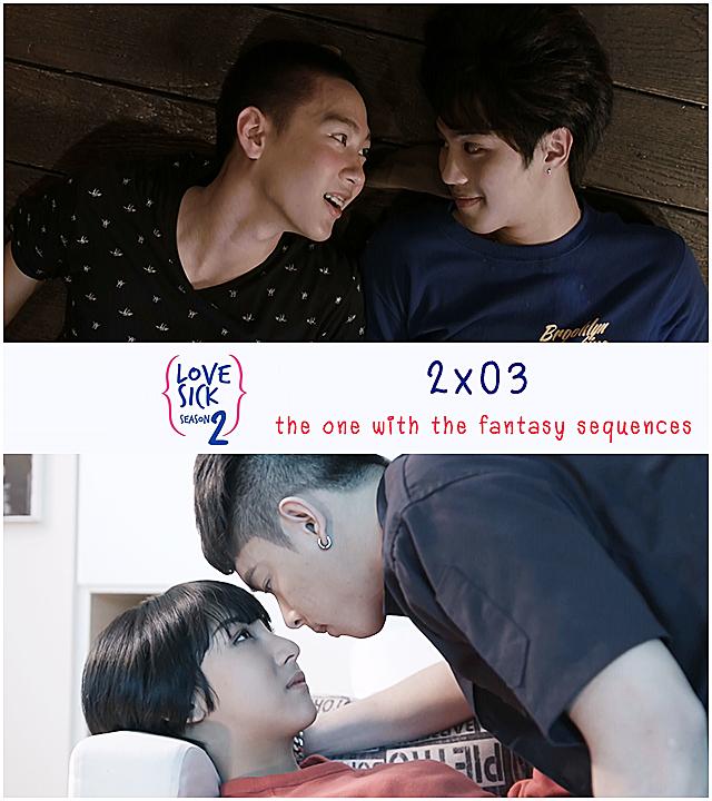 ENG Sub] Love Sick Season 2 EP3 | LoveSick ♥