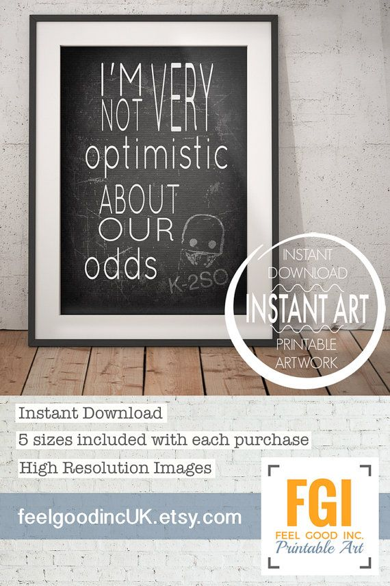 inspirational design star wars wall. Star Wars Rogue One  I m not very Optimistic About Our Odds K 2SO Quote Office wall art coworker gift dorm room decor K2 K2SO