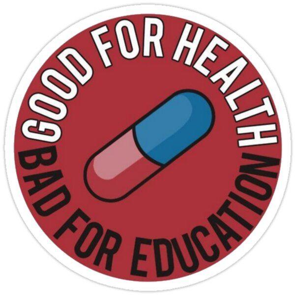 Akira Good For Health Bad For Education Pill Sticker In 2020 Akira Anime Akira Akira Pill