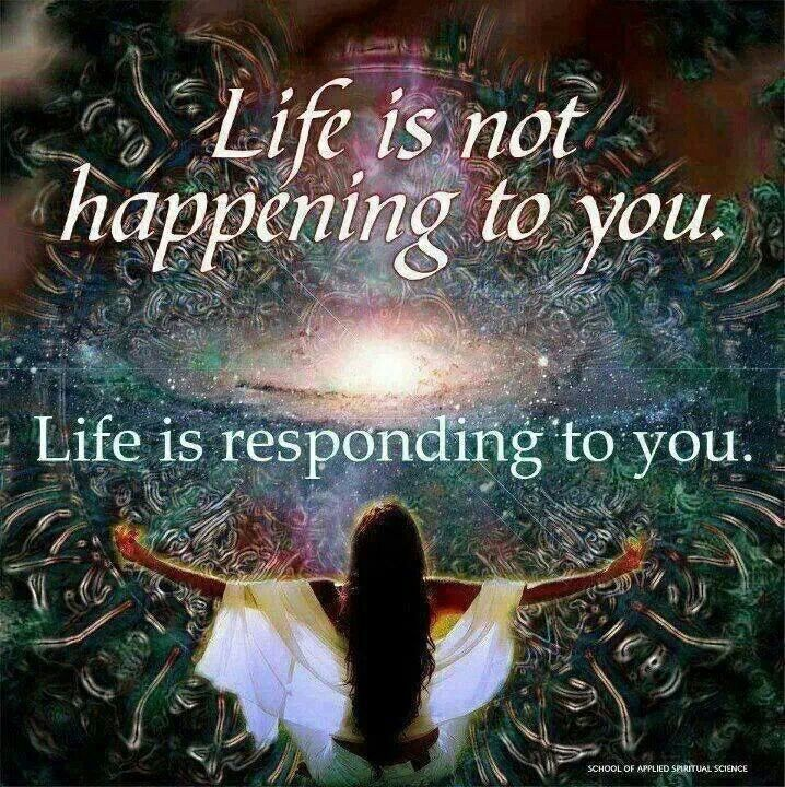 The Universe Responds to You