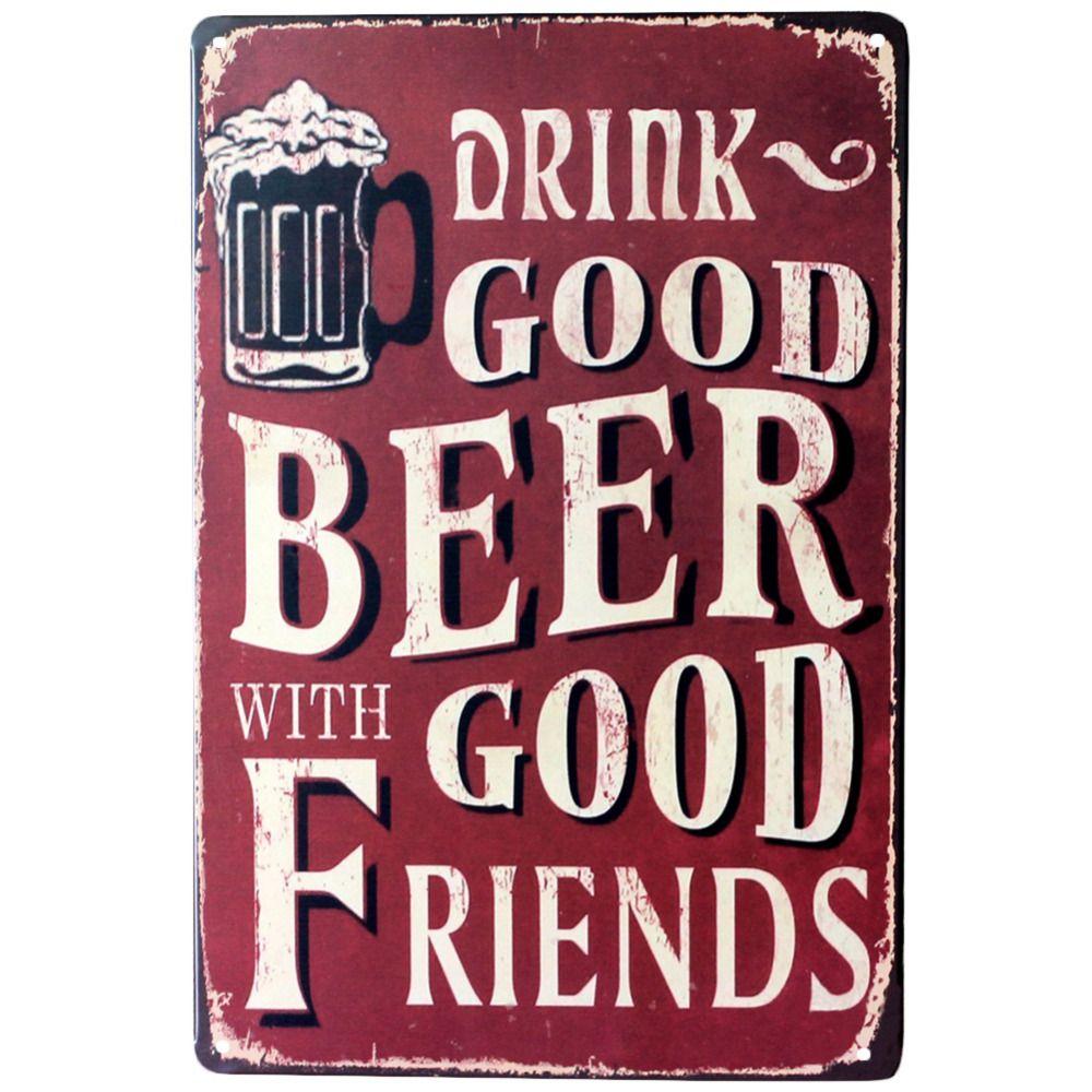 Trinken gut bier mit gute freunde Wand Poster 20*30 CM Metall Zinn ...